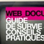 The challenges of web documentary